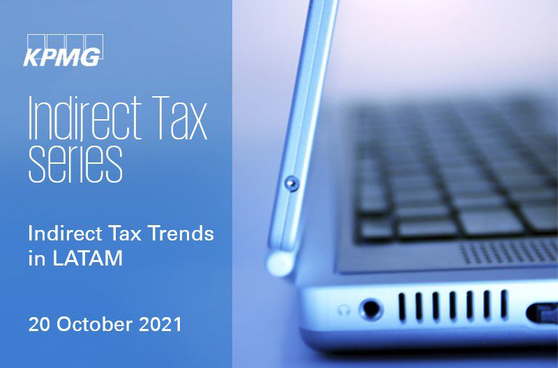 Indirect tax trends in LATAM