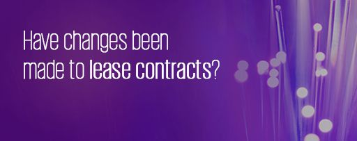 Have changes been made to lease contracts?