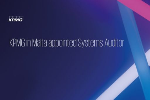 KPMG in Malta appointed Systems Auditor