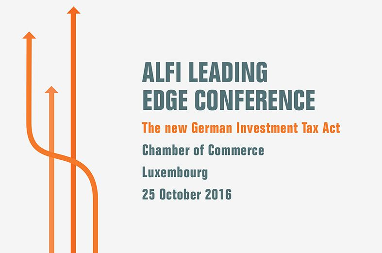 ALFI Leading Edge Conference The new German Investment Tax Act