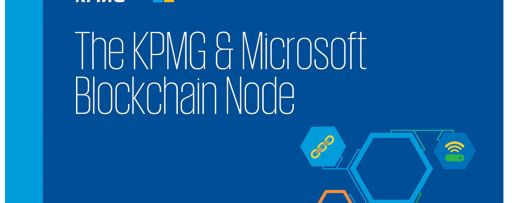 KPMG and Microsoft launch joint Blockchain Nodes