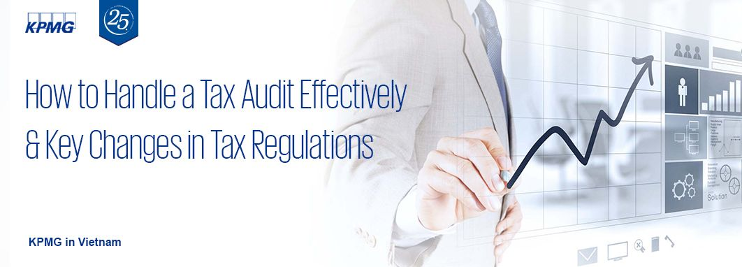 How to Handle a Tax Audit Effectively and Key Changes in Tax Regulations