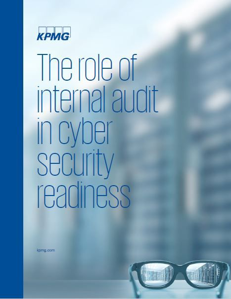 The New Role of Internal Audit in Cyber Security Readiness