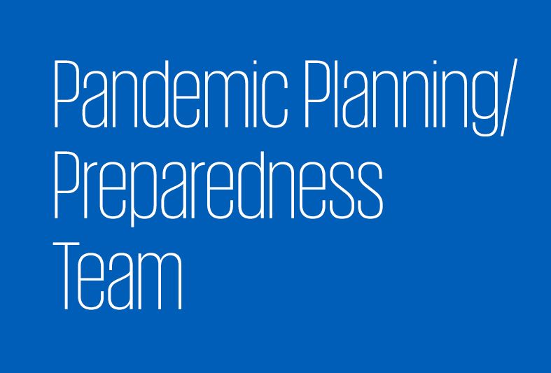 Pandemic Planning/ Preparedness Team