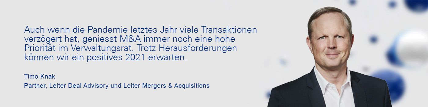 Zitat von Timo Knak, Head of Deal Advisory and Head of Mergers & Acquisitions
