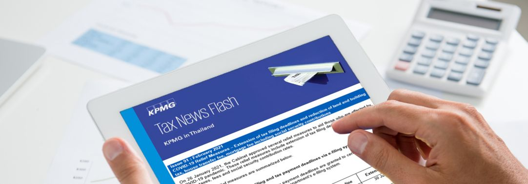 Thailand Tax News Flash -  taxation and government announcements relating to tax matters.