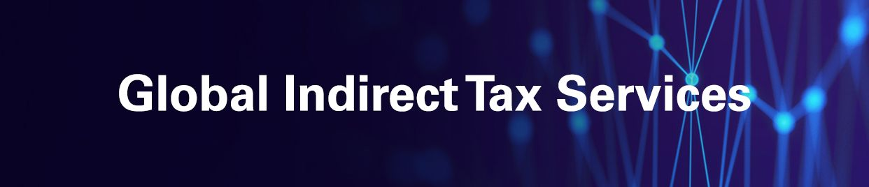 Global Indirect Tax Services