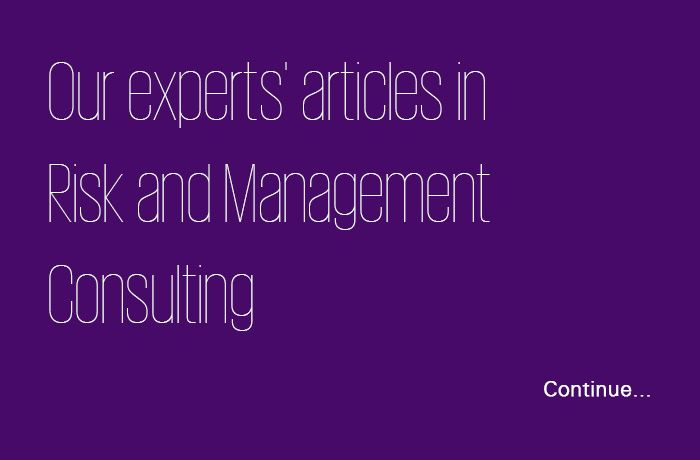 Our experts's articles in risk and management consulting
