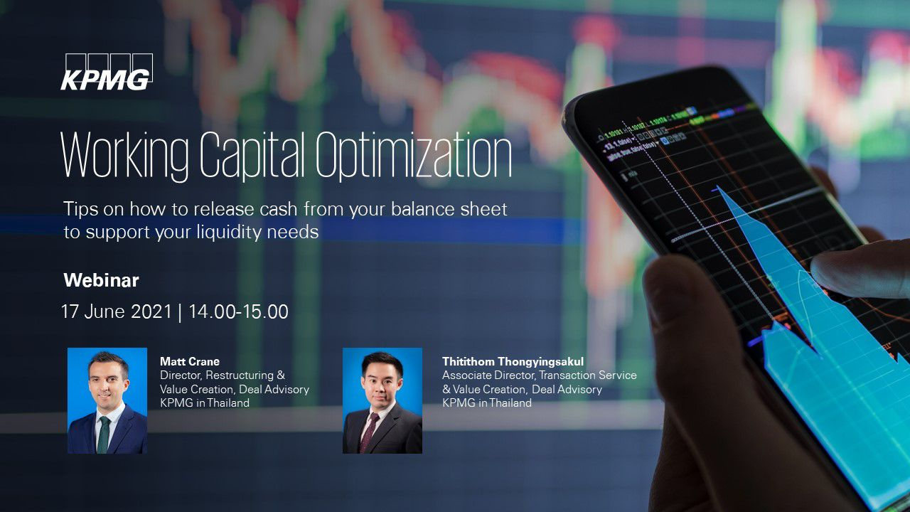 Working capital optimization: Tips on how to release cash from your balance sheet to support your liquidity needs